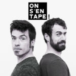 Nouveau spectacle : ON S'EN TAPE